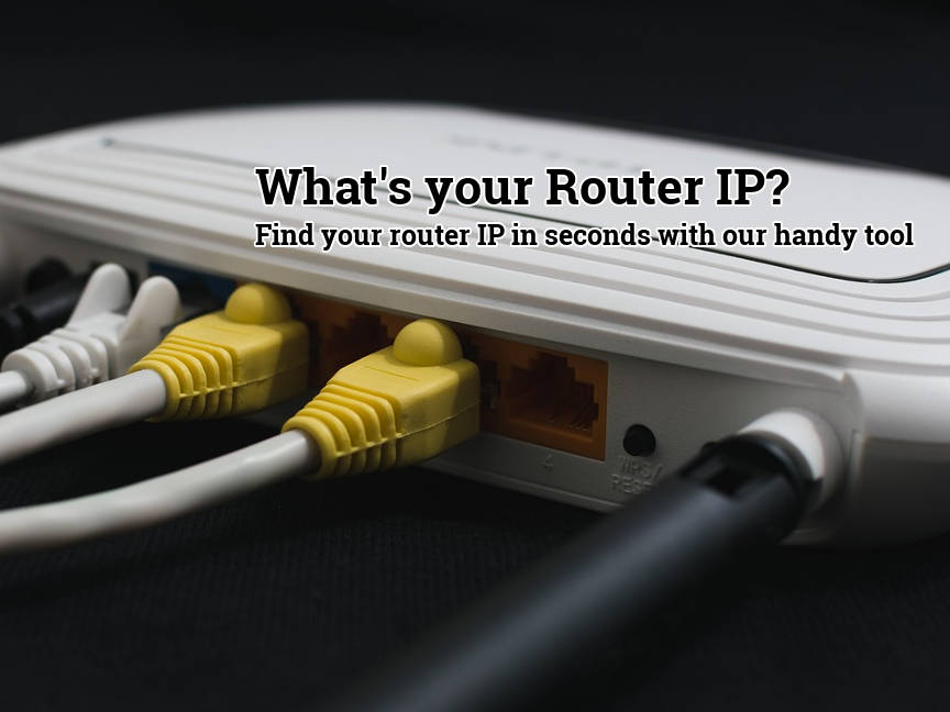 See Your Router's IP Address Instantly Here | WhatsMyRouterIP com